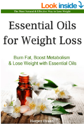 Essential Oils for Weight Loss Kindle Edition - Essential Oil Recipes to help Burn Fat, Boost Metabolism & Lose Weight