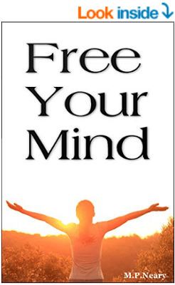 Free Your Mind Kindle Edition - A motivational book that teaches how to live a happier life